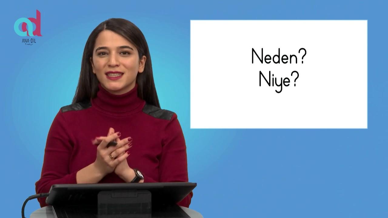 Neden, Niye?  آداة الاستفهام لماذا