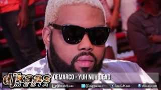 Demarco - Yuh Nuh Dead ▶Blahdaff Nation Riddim ▶JayCrazie Records ▶Dancehall 2015