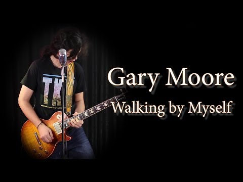 Gary Moore - Walking By Myself; Cover By Andrei Cerbu