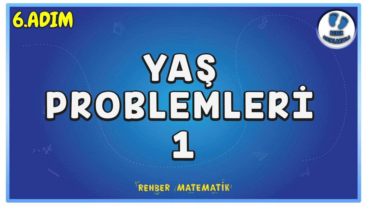 Yaş Problemleri 1 | 6.Adım | Bebek Adımlarıyla PROBLEMLER #problemler #rmtayfa