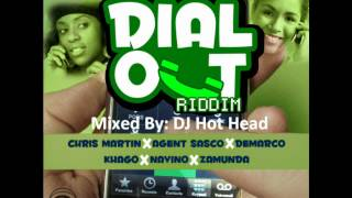 DJ Hot Head - Dial Out Riddim Mix [April 2012]