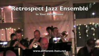 Retrospect Jazz Ensemble: In Your Mellophone Thumbnail