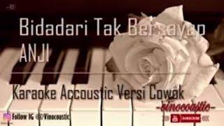 Anji - Bidadari Tak Bersayap Karaoke Akustik Versi Cowok Mp3