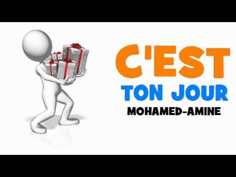 Joyeux Anniversaire Mohamed Amine Youtube