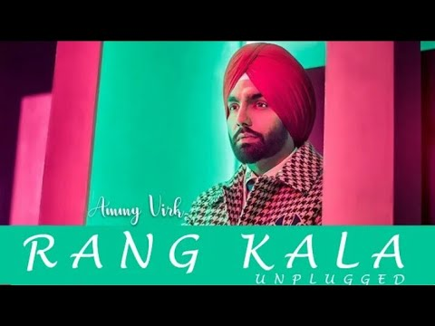   rang-kala-  ammy-virk- -mankirt-aulakh- latest-latest-new-punjabi-song-2020