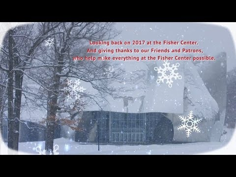 The Fisher Center's Highlights from 2017