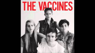 Lonely World - The Vaccines