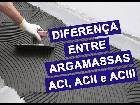 Diferenças entre Argamassas AC1, AC2, AC3