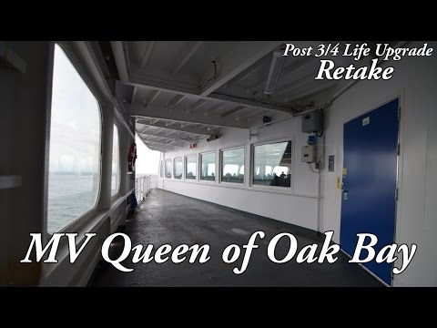 MV Queen of Oak Bay (Post 3/4 Life Upgrade Retake)