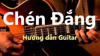 [Guitar] Hướng dẫn Chén đắng - Đàm Vĩnh Hưng