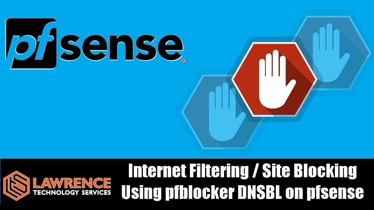 Tutorial:Internet Filtering / Site Blocking Using pfblocker