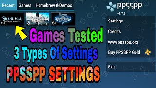 PPSSPP Settings For Low End Mobiles v1.7.5.