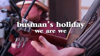busman s holiday we are we live luna music on record store day