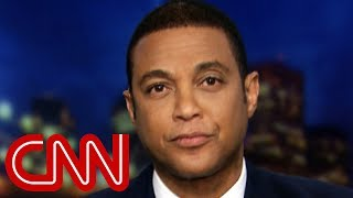 Don Lemon to Kevin Hart: Walking away right now is your choice