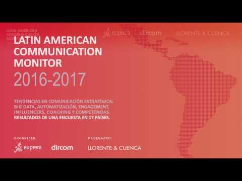 LATIN AMERICAN COMMUNICATION MONITOR 2016 / 2017 (Español)