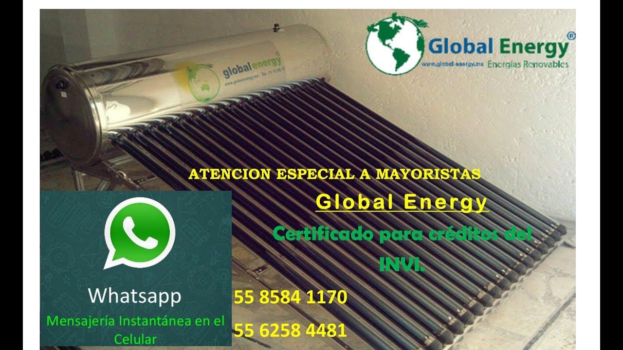 Conoce El Calentador Solar Para Invi Global Energy 2017