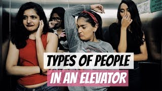 Types Of People In An Elevator | Niharika Nm