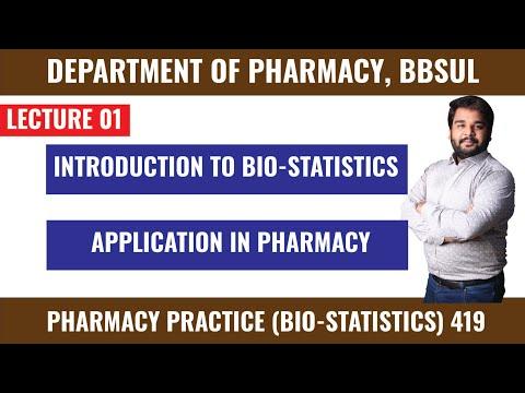 Pharmacy Practice I Bio-Statistics I Pharm-419 I Lecture 01 I by Dr Muhammad Saquib Qureshi