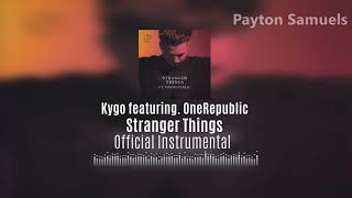 Kygo - Stranger Things (ft. OneRepublic) ( Instrumental)