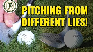 GOLF PITCHING TIPS - PITCH SHOTS FROM 2 DIFFERENT LIES!