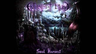 Enthrallment Eternal - Unholy Fires