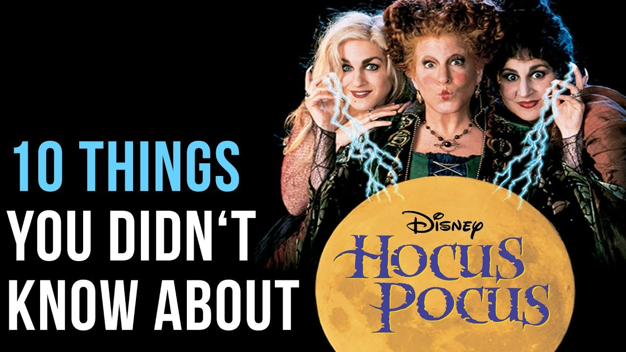 10 Things You Probably Didn't Know About Hocus Pocus