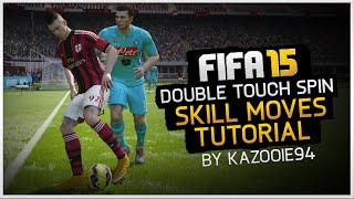 FIFA 15 Skills Tutorial: Double Touch Spin