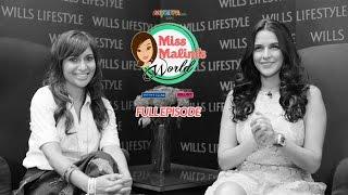 MissMalini's World Episode 10 FULL Episode #MMWorld