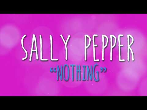 Nothing (Official Lyric Video) - Sally Pepper