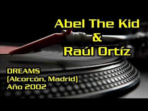 ABEL THE KID & RAUL ORTIZ @ DREAMS (ALCORCON - MADRID) AÑO 2002