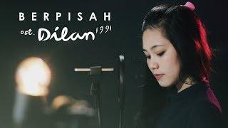Gambar cover Berpisah (OST. Dilan 1991) - Melani & Rusdi Cover | Live Record