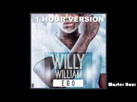 Willy William - Ego - 1h - 1 hour version