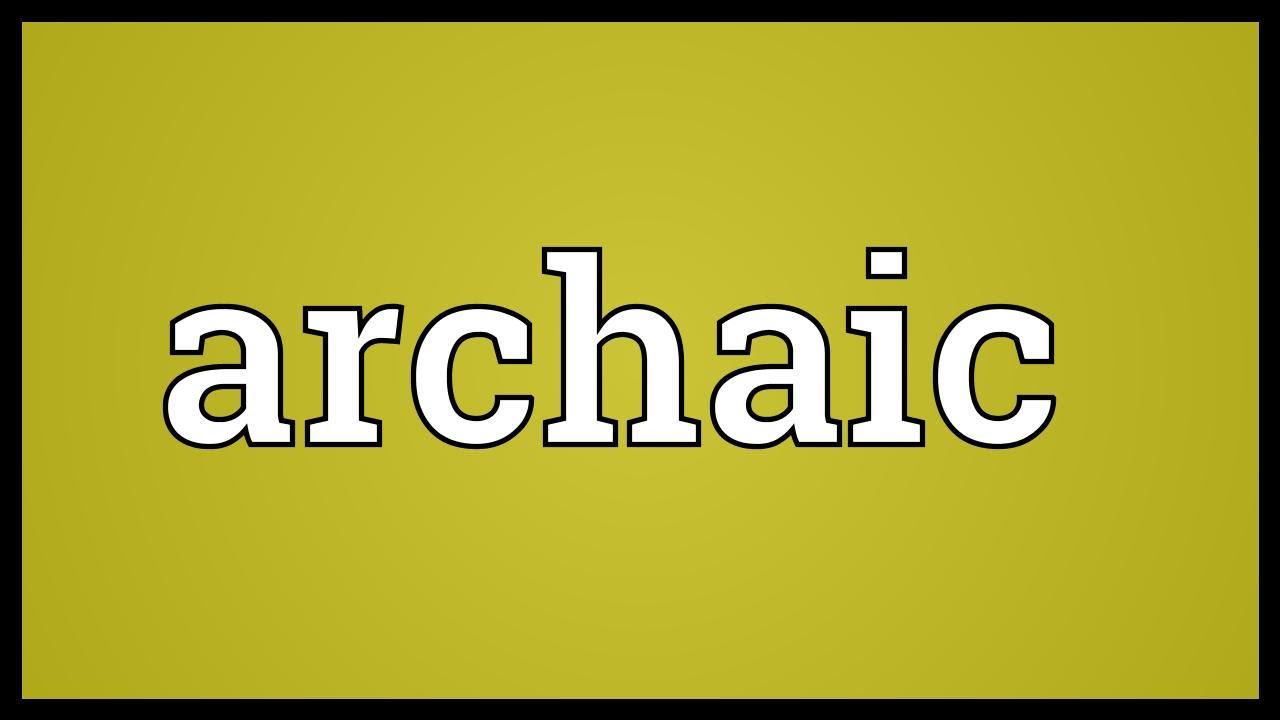 meet archaic definition adjective