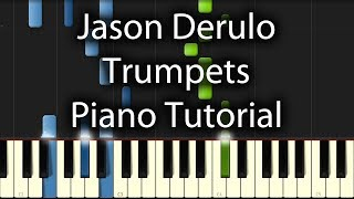 Jason Derulo - Trumpets Tutorial (How To Play On Piano)