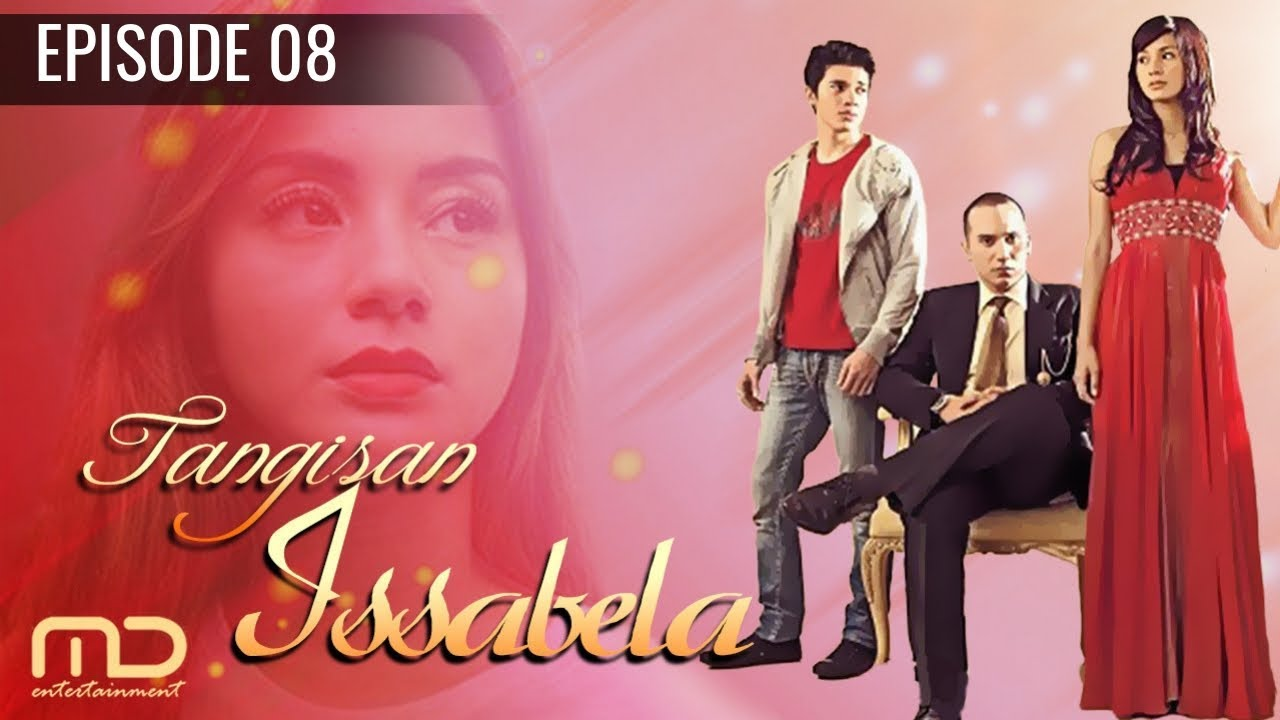 Download Tangisan Issabela - Episode 08