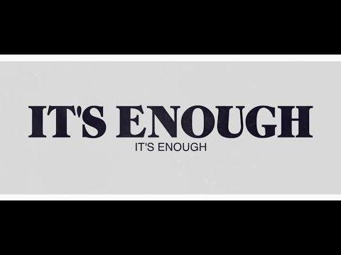 It's Enough Mp3