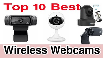 Top 10 Best Wireless Webcams Review