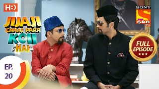 Jijaji Chhat Parr Koii Hai - Ep 20 - Full Episode - 2nd April, 2021