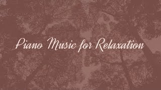 Piano Music for Relaxation
