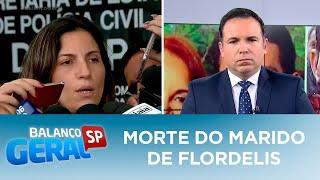 Delegada fala sobre a morte do marido de Flordelis