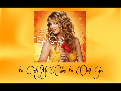 Taylor Swift -  I'm Only Me When I'm With You (Audio Official)