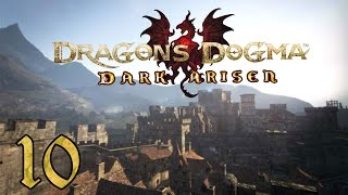 Dragon's Dogma: Dark Arisen PC - 10 - Exploring Gran Soren, Asalam, and Parkour