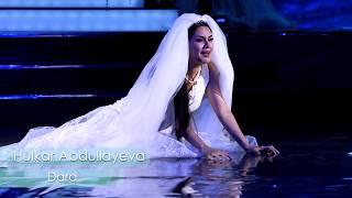 DARD Hulkar Abdullaeva/Дард Хулкар Абдуллаева Koncert version2016