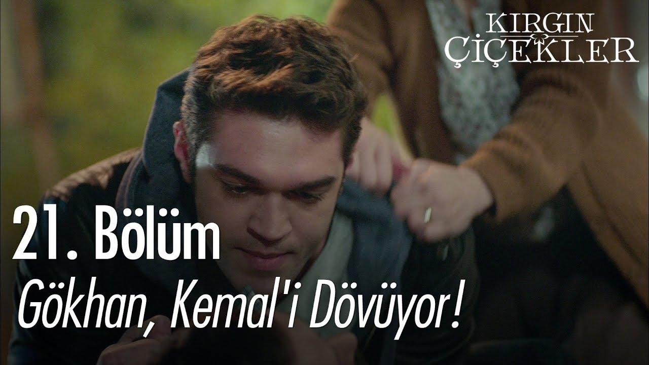Gökhan, Kemal'i dövüyor! - Kırgın Çiçekler 21. Bölüm