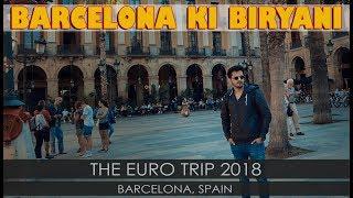 BARCELONA KI BIRYANI | VLOG | Euro Trip EP 07 | Aalishan Travels | Mansoor Qureshi MAANi