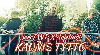 KAUNIS TYTTÖ - JerePWP X Arjehudi (Official Music Video)