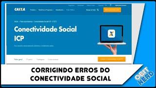 Corrigindo erros Conectividade Social
