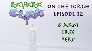 How to Make a Tree Perc || REVERE GLASS ||