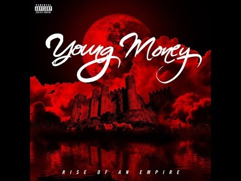 Young Money  Rise Of An Empire 2014 [New Album 2014] Full Album Download