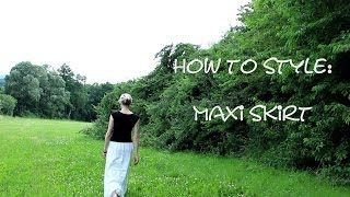 How to Style: Maxi Skirt